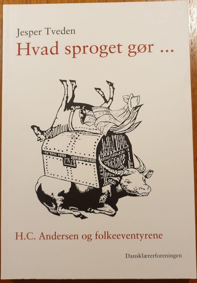 Hvad sproget gør, Jesper Tveden, emne: anden kategori