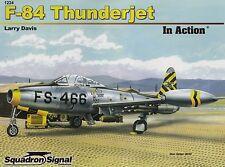 20091/ Squadron Signal - In Action 224 - F-84 Thunderjet - TOPP HEFT