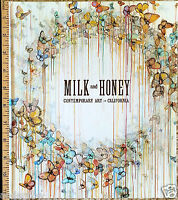 Milk & Honey: Contemporary Art In California By J Van Hoy 2012/hb/239pp/illus