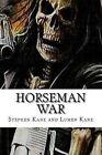 Horseman - War by Stephen Kane, Lumen Kane (Paperback / softback, 2013)