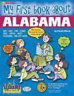 My First Book about Alabama! by Carole Marsh (Paperback / softback, 2001)