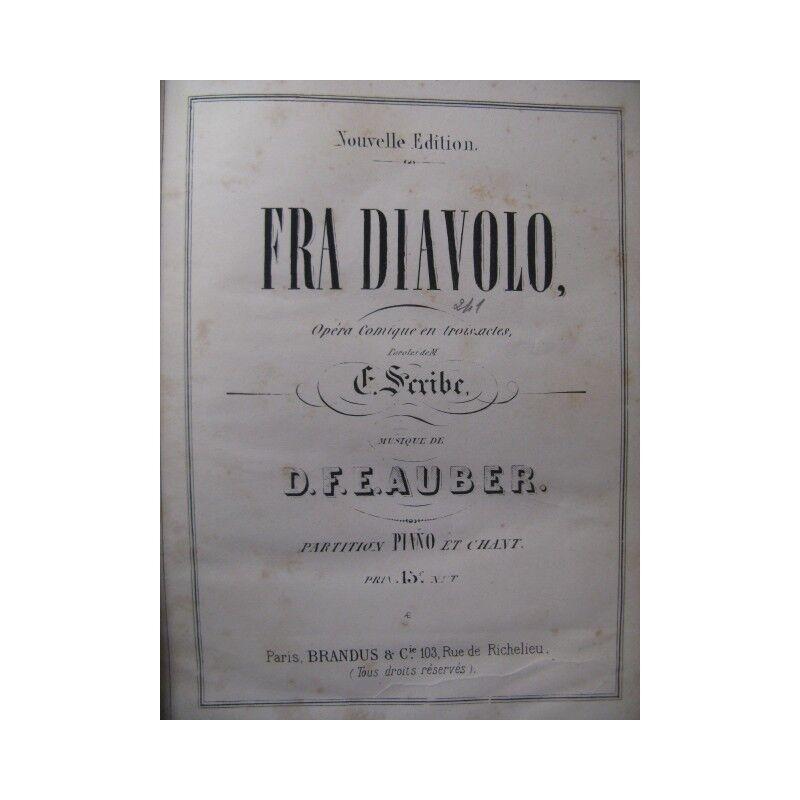 AUBER D. F. E. Fra Diavolo Opera 19 Partitur sheet music score
