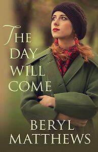 Beryl-Matthews-The-Jour-Will-Come-Tout-Neuf-Livraison-Gratuite-Ru