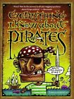 Everything I Know about Pirates: A Collection of Made-up Facts, Educated Guesses, and Silly Pictures about Bad Guys of the High Seas by Tom Lichtenheld (Paperback, 2003)
