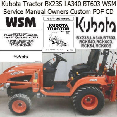 Kubota Tractor BX23S LA340 BT603 WSM Service Manual Owners Rare Custom PDF  CD | eBay