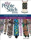 Fast Peyote Stitch Jewelry by Josie Fabre (Paperback, 2016)
