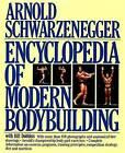 Encyclopedia of Modern Bodybuilding by Arnold Schwarzenegger (Hardback, 1986)