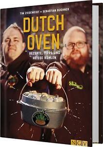 Dutch Oven: Rezepte, Tipps und Heiße Kohlen von Sauerländer BBCrew (2018, Hard Cover)