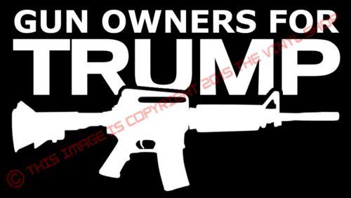 Les propriétaires d/'armes pour Trump Donald Trump Président 2016 Autocollant Vinyle Autocollant AR15