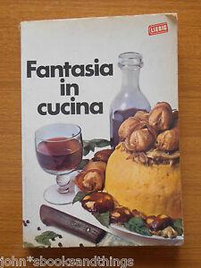 1968 FANTASIA IN CUCINA DADO LIEBIG ELENA SPAGNOL RICETTARIO RICETTE ...
