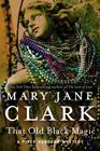 Piper Donovan/Wedding Cake Mysteries: That Old Black Magic 4 by Mary Jane Clark (2014, Hardcover)
