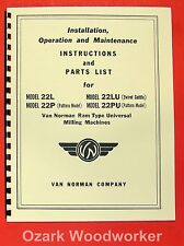 Van Norman 22l 22lu 22p 22pu Ram Type Universal Milling Machine Manual 0732