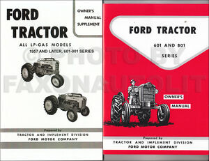 1957 1962 ford 601 801 tractor lp gas owners manual set 821 841 851 rh ebay com ford 601 workmaster shop manual pdf ford 641 workmaster tractor manual