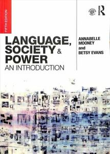 Language-Society-and-Power-An-Introduction-by-Annabelle-Mooney-9780415786249