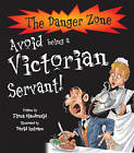 Avoid Being a Victorian Servant by Fiona MacDonald (Paperback, 2005)