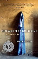 Every Man in This Village Is a Liar-An Education in War by Megan Stack HH152