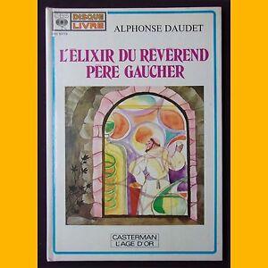 Livre-disque-L-039-ELIXIR-DU-REVEREND-PERE-GAUCHER-A-Daudet-Elisabeth-Ivanovsky