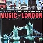 The Band of the Blues and Royals - Music of London (2002)