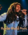 Popular World Music by Andrew Shahriari (Paperback, 2010)