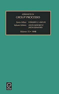 Advances in Group Processes by John Skvoretz, Skvoretz