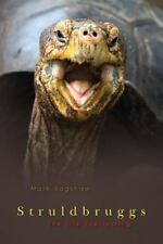 The Baloney U Trilogy: Struldbruggs : The Life Everlasting by Mark Bagshaw...