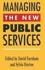 Managing the New Public Services by Palgrave Macmillan (Paperback, 1993)