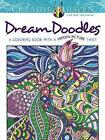 Creative Haven Dream Doodles: A Coloring Book with a Hidden Picture Twist by Kathy Ahrens (Paperback, 2015)