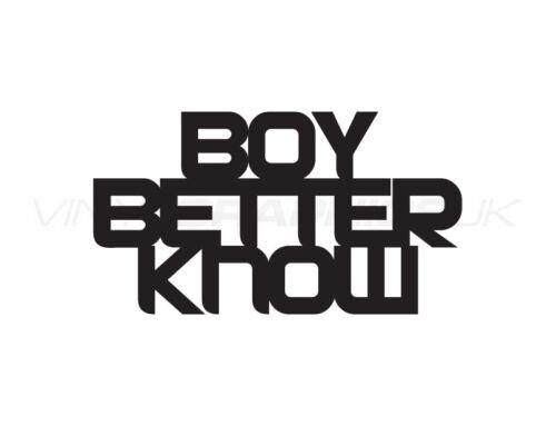 Decal // Graphic // Sticker Boy Better Know