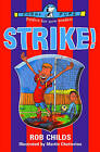 Strike! by Rob Childs (Paperback, 2004)