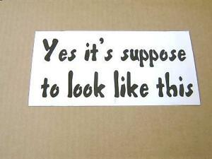 Look-Like-Funny-Bumper-Sticker-Decal