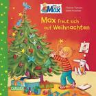 Max-Bilderbücher: Max freut sich auf Weihnachten von Christian Tielmann (2015, Gebundene Ausgabe)