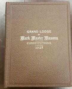 Masonic Book: Grand Lodge of Mark Master Masons Constitutions, 1927
