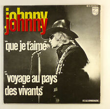 """7"""" Single - Johnny Hallyday - Que Je T'Aime - #S1011 - washed & cleaned"""