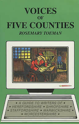 (Good)-Voices of Five Counties: Guide to the Writers of Herefordshire, Shropshir