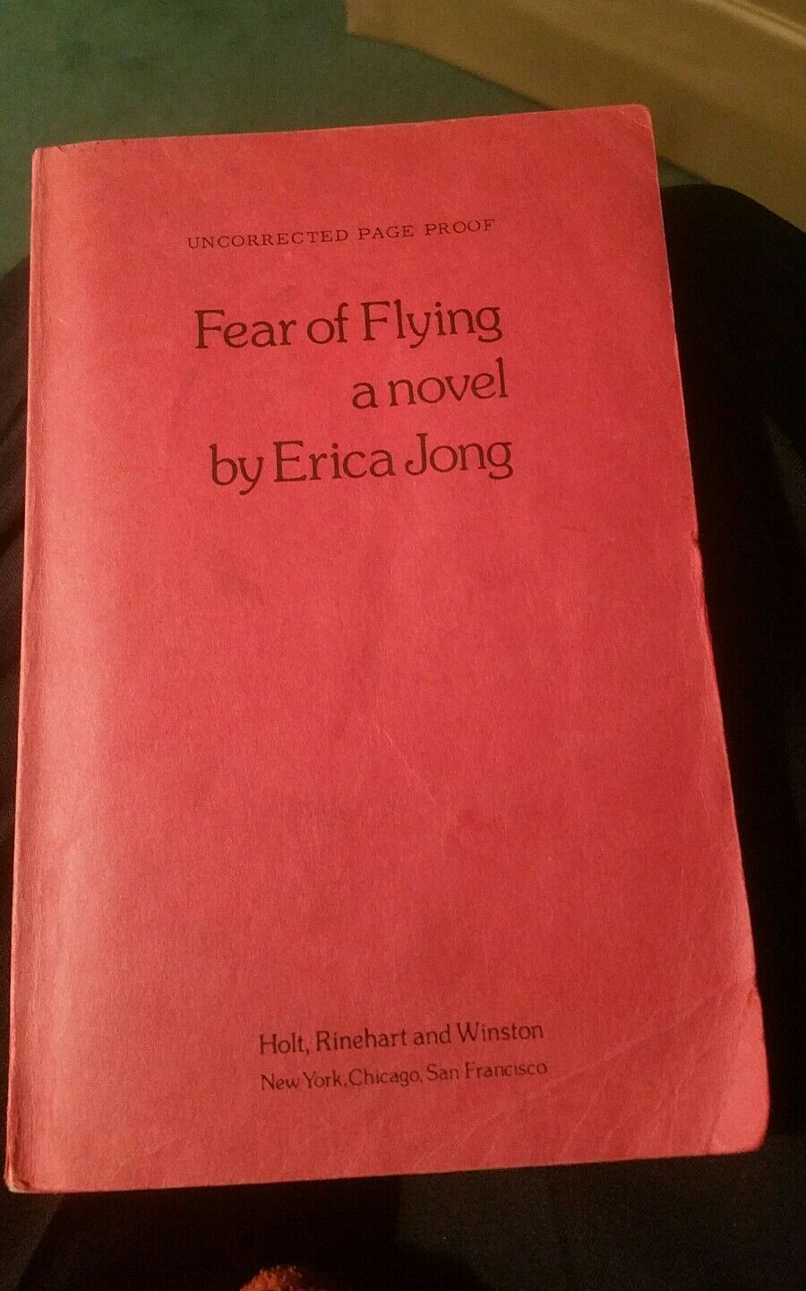 FEAR OF FLYING by Erica Jong, First edition,  uncorrected page proof 1