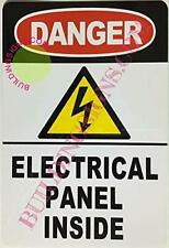 Danger Electrical Panel Inside Sign White 6x9 Inch Ref0420