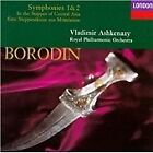 Alexander Borodin - Borodin: In the Steppes of Central Asia; Symphonies Nos.1 & 2 (1994)