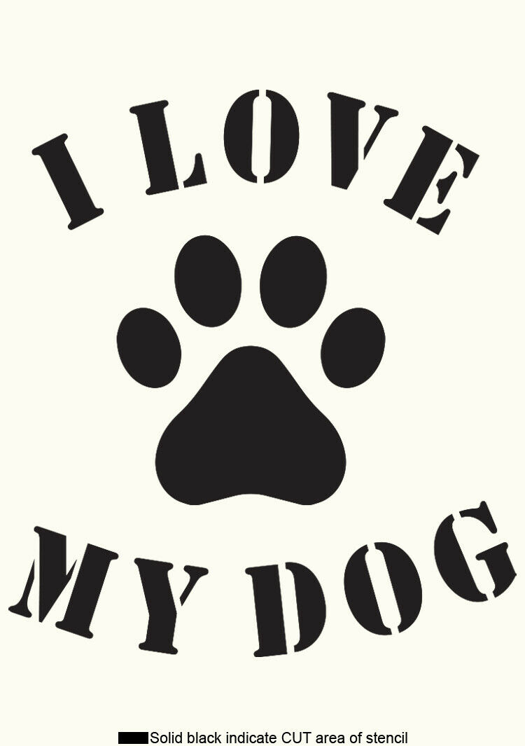 Dog Paw STENCIL Love QUOTE Word Painting Wood Cardmaking Reusable Crafts QU68