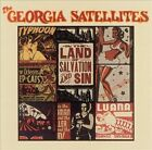 In The Land Of Salvation And Sin (Collectables) by The Georgia Satellites (CD, Mar-2006, Collectables)