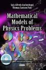 Mathematical Models of Physics Problems by Nova Science Publishers Inc (Hardback, 2013)