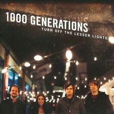 FREE US SHIP. on ANY 2 CDs! NEW CD 1000 Generations: Turn Off The Lesser Lights