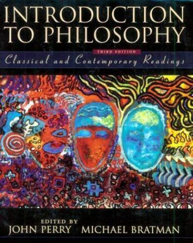 Introduction to Philosophy: Classical and Contemporary Readings by