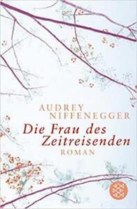 Audrey Niffenegger - La Mujer De Zeitreisenden #B2008049