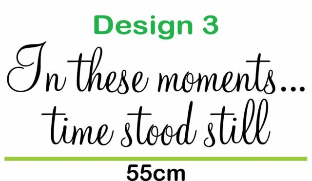 In These Moments Time Stood Still Wall Sticker Quote Family Wedding Kids Babies