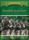 Freedom from Fear by Bryon Cahill (Hardback, 2013)