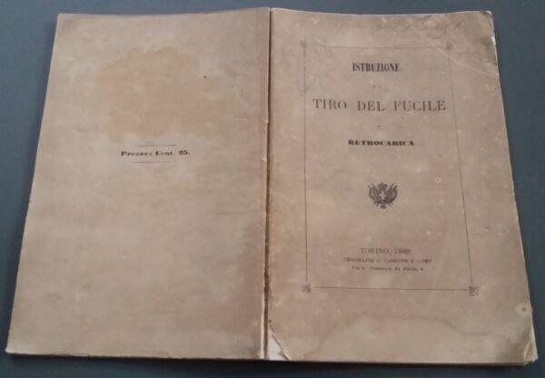 2019 Ultimo Disegno Istruzione Tiro Del Fucile Retrocarica Torino 1868 Ed Cassone