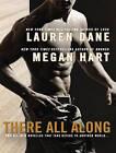 There All Along by Lauren Dane, Megan Hart (CD-Audio, 2013)