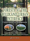 Forests at the Wildland-Urban Interface: Conservation and Management by Taylor & Francis Ltd (Hardback, 2004)