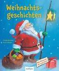 Weihnachtsgeschichten von Ursula Keicher (Gebundene Ausgabe)