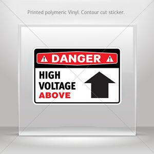 Decals Sticker Danger High Voltage Above Car Atv Bike